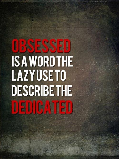 obsessed-dedicated